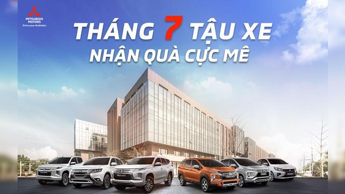 Mitsubishi Việt Nam tung ưu đãi lớn tháng 7